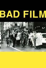 BAD FILM - 2012
