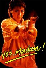 Yes, Madam! - 1985