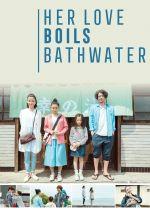 Her Love Boils Bathwater - 2016