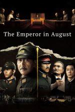 The Emperor in August - 2015