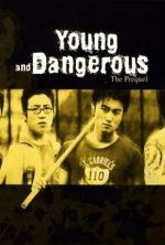 Young and Dangerous: The Prequel - 1998