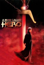 A Man Called Hero - 1999