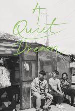 A Quiet Dream - 2016