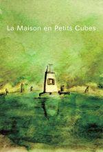 La Maison en Petits Cubes - 2008
