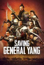 Saving General Yang - 2013