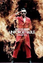 Andy Lau Unforgettable Concert 2010 - 2011