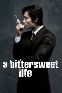 A Bittersweet Life film poster