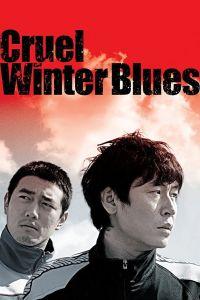 Cruel Winter Blues film poster