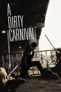 A Dirty Carnival film poster