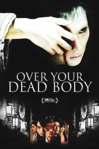 Over Your Dead Body film poster