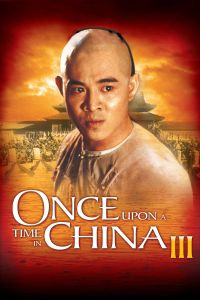 Once Upon a Time in China III film poster