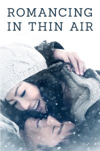 Romancing in Thin Air film poster