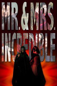 Mr. & Mrs. Incredible film poster