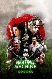 Meatball Machine Kodoku film poster