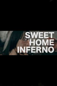 Sweet Home Inferno film poster