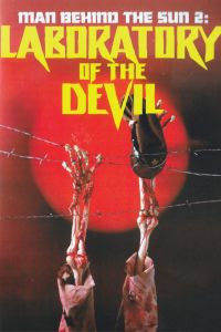 The Man Behind the Sun 2: Laboratory of the Devil film poster