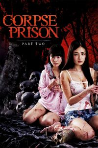 Corpse Prison: Part 2 film poster