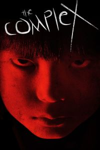 The Complex film poster