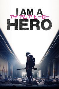 I Am a Hero film poster