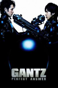 Gantz: Perfect Answer film poster