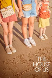 The House of Us film poster