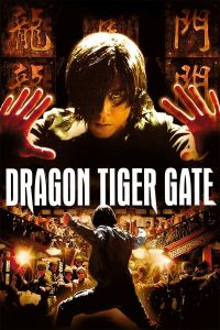 Dragon Tiger Gate film poster