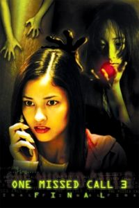 One Missed Call 3: Final film poster