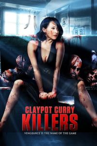 Claypot Curry Killers film poster