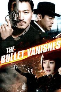 The Bullet Vanishes film poster