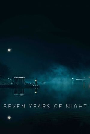 Seven Years of Night film poster
