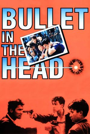 Bullet in the Head film poster