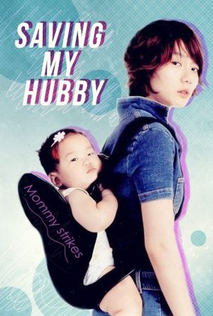 Saving My Hubby film poster