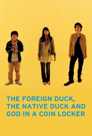 The Foreign Duck, the Native Duck and God in a Coin Locker film poster