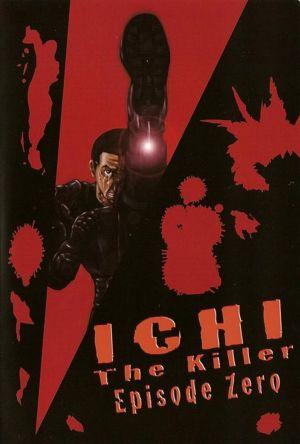 Ichi The Killer: Episode 0 film poster