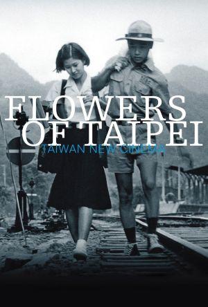 Flowers of Taipei: Taiwan New Cinema film poster