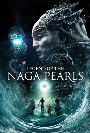 Legend of the Naga Pearls film poster