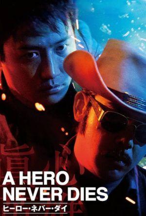 A Hero Never Dies film poster