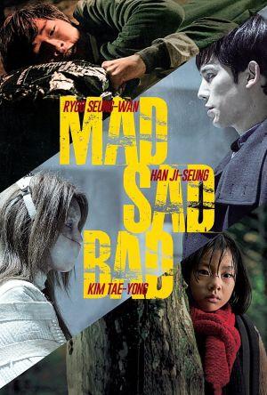 Mad Sad Bad film poster