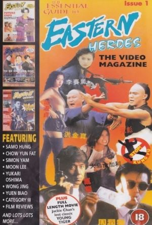 Eastern Heroes: The Video Magazine - Volume 1 film poster