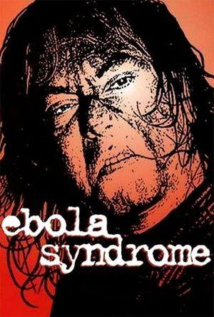Ebola Syndrome film poster