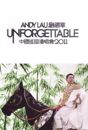 Andy Lau Unforgettable Concert 2011 film poster