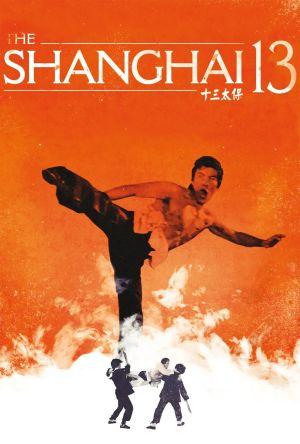 Shanghai 13 film poster