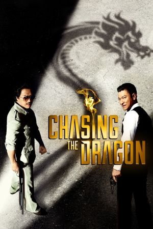 Chasing the Dragon film poster