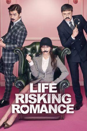 Life Risking Romance film poster