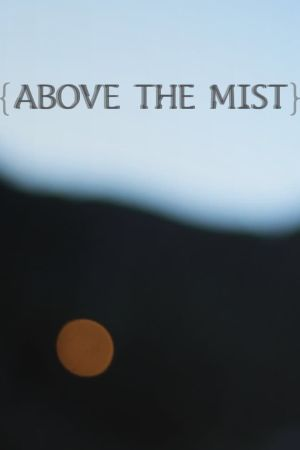 Above the Mist film poster