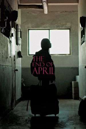 The End of April film poster