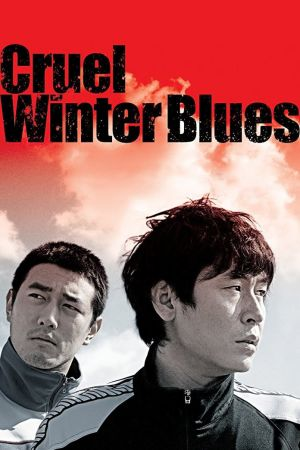 Cruel Winter Blues film poster