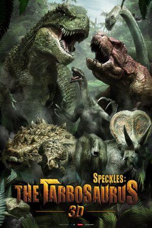 Speckles: The Tarbosaurus film poster