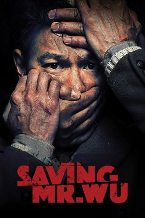 Saving Mr. Wu film poster
