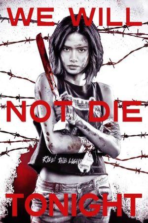We Will Not Die Tonight film poster